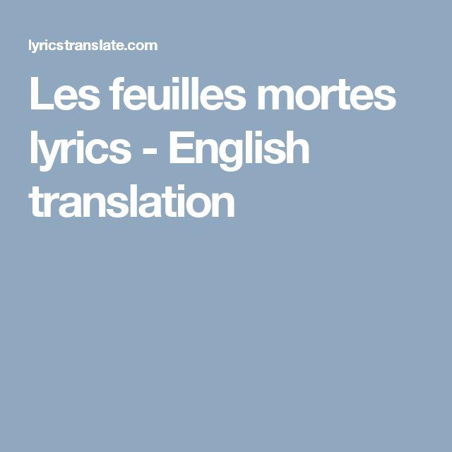 Les feuilles mortes  lyrics - English translation