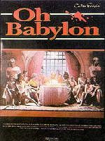 `Oh Babylon`  film poster , directed by Costas Ferris.A modern dress adaptation of Euripides ` The Bachhae`.Angelique Rockas played the part of Nereida. screenjunkies.com/movie-lists/its-greek-to-me-10-best-gre...