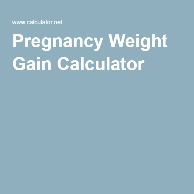 Pregnancy Weight Gain Calculator for suggested weight gain