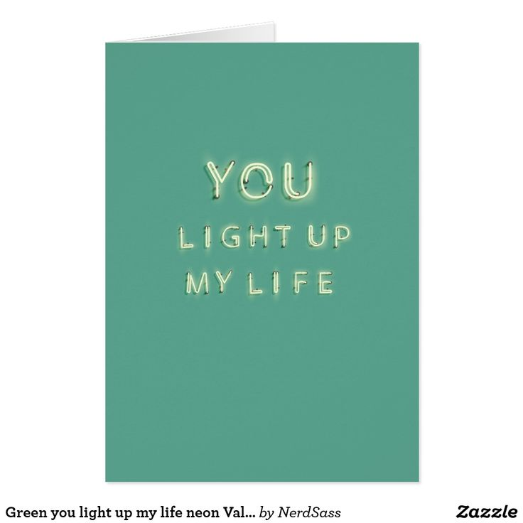 Green you light up my life neon Valentines card