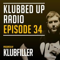 Klubbed Up Radio Episode 34 with Klubfiller by Klubbed Up on SoundCloud
