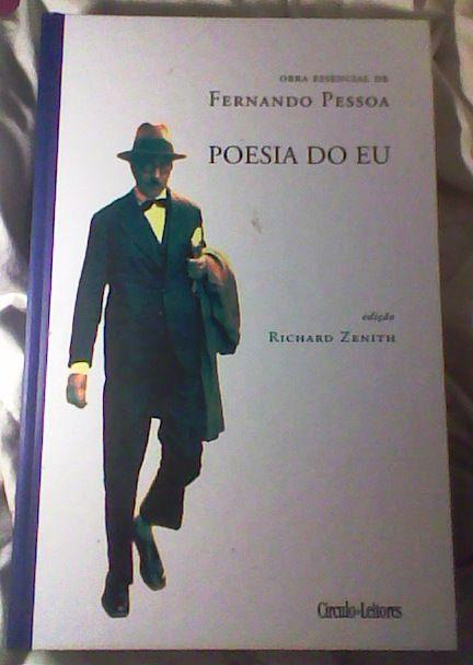 Fernando Pessoa - Poesia do eu.