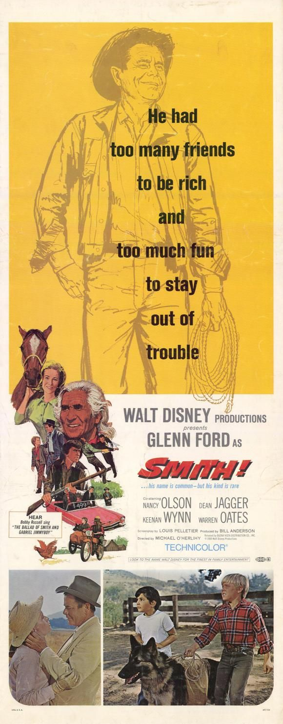 "Walt Disney's ""Smith!""  (1969) Stars: Glenn Ford, Nancy Olson, Dean Jagger, Keenan Wynn, Warren Oates, Chief Dan George, John Randolph, Christopher Shea, Jay Silverheels, Melanie Griffith ~ Directed by  Michael O'Herlihy"
