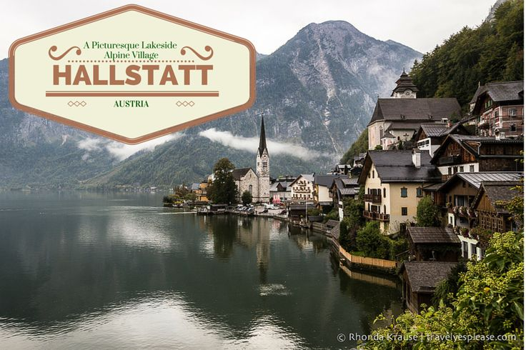 travelyesplease.com | Hallstatt, Austria- A Picturesque Lakeside Alpine Village (Blog Post)