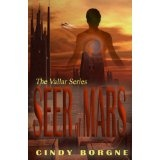 Seer of Mars (The Vallar Series) (Kindle Edition)By Cindy Borgne