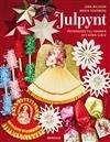 Julpynt :, prydnader till granen att göra själv /, Lena Nilsson ... #faktabok #hobbyverksamhet #julen #julpynt #pyssel
