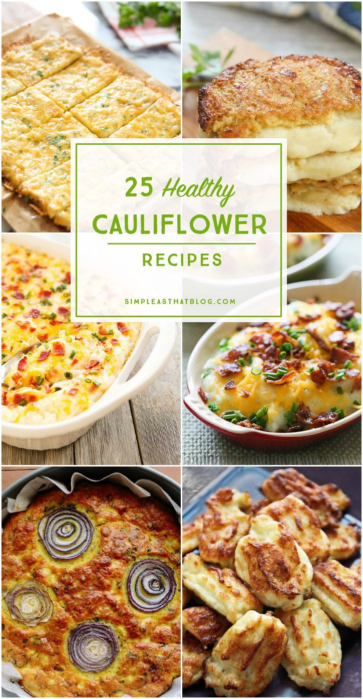 Full of fiber, this low-carb veggie is great as a side, in soups, casseroles and more. - 25 Healthy Cauliflower Recipes