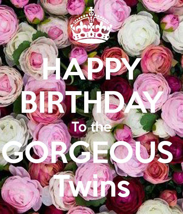 Best 25 Twins Birthday Quotes Ideas On Pinterest