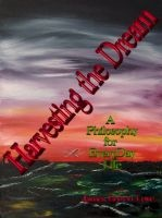 Harvesting the Dream, an ebook by James Bryron Love at Smashwords