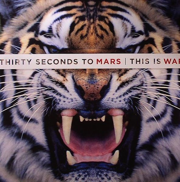 Thirty Seconds To Mars* - This Is War
