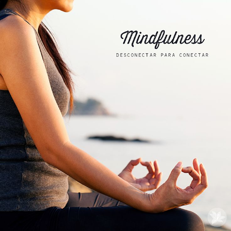Concentrar-se no momento atual significa estar em contato com o presente e não estar envolvido com lembranças ou com pensamentos sobre o futuro.  Portanto, Mindfulness consiste em consciência momento-a-momento.