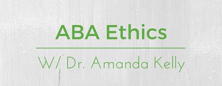 ABA Ethics with Dr Amanda Kelly