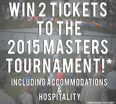 ViralSweep - Enter to Win Two 2015 Masters® Tournament Sunday Passes, Accommodations & A Southern Hospitality Package!