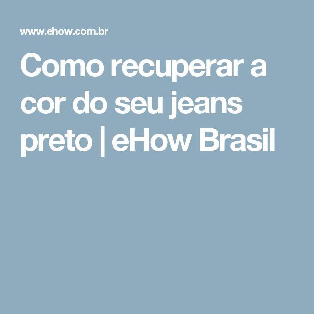 Como recuperar a cor do seu jeans preto | eHow Brasil