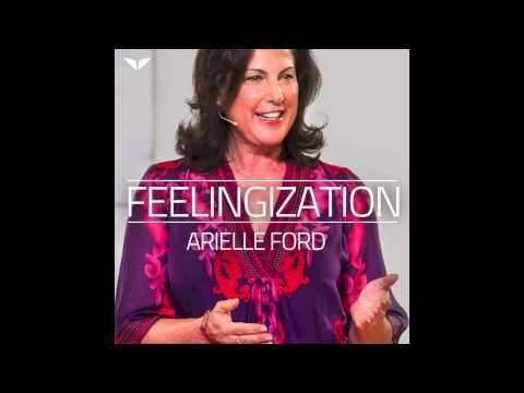 Feelingization Guided Meditation by Arielle Ford