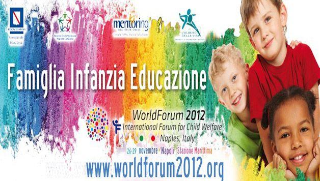 WorldForum 2012 a Napoli per parlare di famiglia, infanzia ed educazione