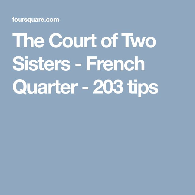 The Court of Two Sisters - French Quarter - 203 tips