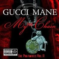 Gucci Mane- My Chain - 2016 Throwback Remix by Phatmixes 2 on SoundCloud
