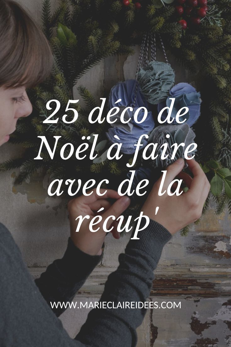 25 déco de Noël à faire soi-même avec de l. a. récup