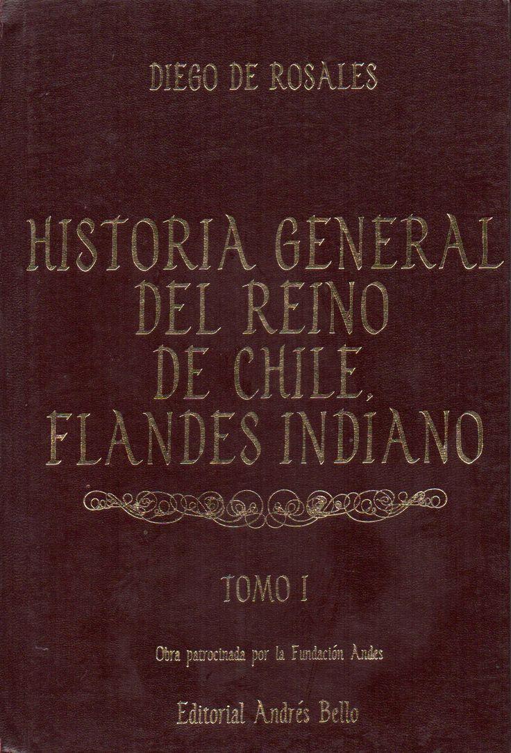 Título: Historia general del reino de Chile, Flandes indiano Autor: Rosales, Diego de, 1603-1677