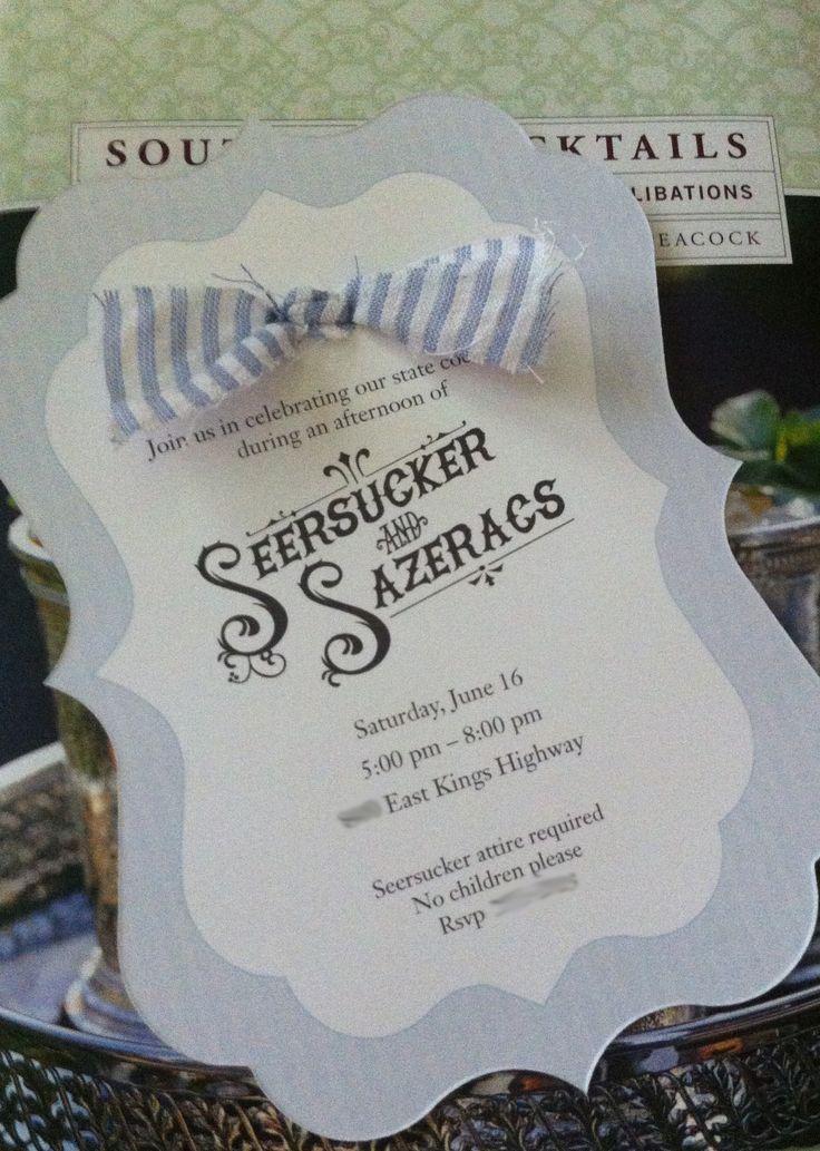 """Cute Southern Party theme- The first """"Seersucker and Sazerac"""" invitation"""