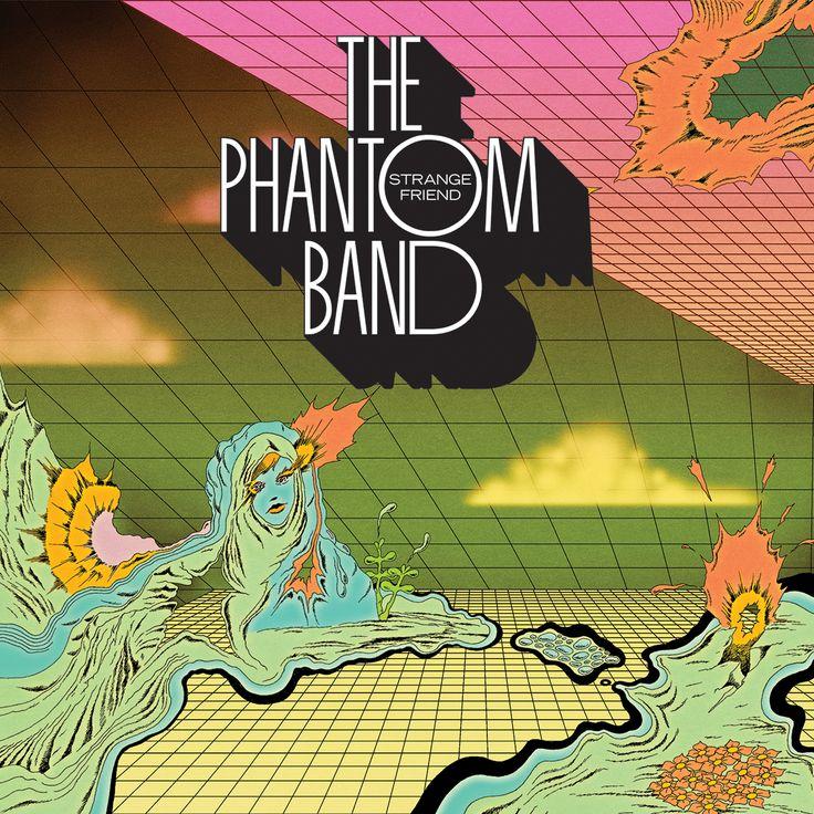 The Phantom Band - Strange Friend
