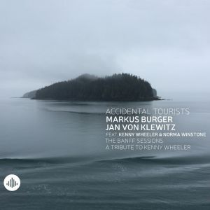 Jazz supergroup Accidental Tourists release 'A Tribute To Kenny Wheeler'.  A suite in 8 parts written by Markus Burger and Jan van Klewitz during a Jazz Clinic by Kenny Wheeler at the Banff Center, Canada. Featuring Kenny Wheeler (flugelhorn) and jazz vocalist Norma Winstone.  http://www.propermusic.com/product-details/Accidental-Tourists-The-Banff-Sessions-A-Tribute-to-Kenny-Wheeler-217092