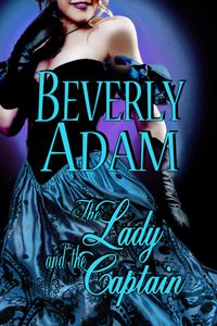 What inspires your writing by Beverly Adam (historical romance author - Regency romance)