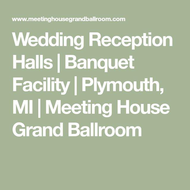 Wedding Reception Halls | Banquet Facility | Plymouth, MI | Meeting House Grand Ballroom