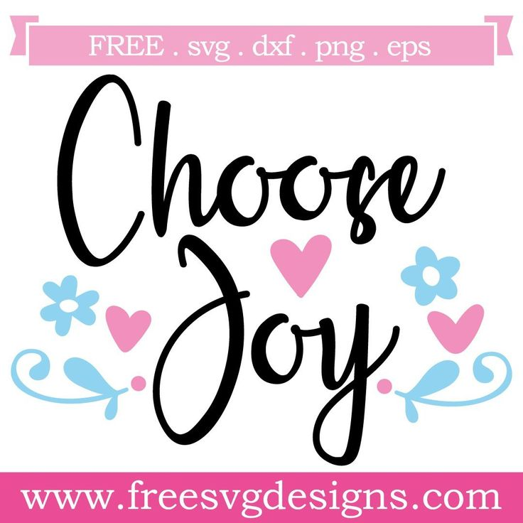 Download Choose Joy Free SVG Files 986 | Free svg, Svg free files ...