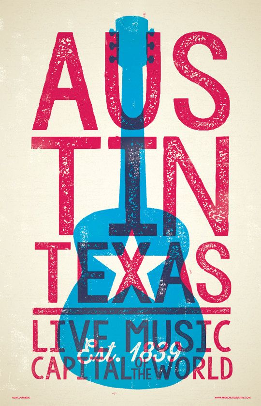 Austin  Live Music Capital  Digital Poster  by RedRobotCreative