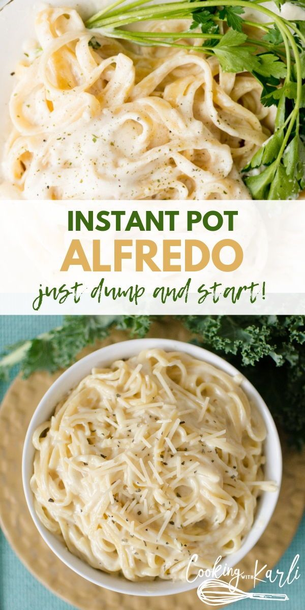 Instant Pot Dump and Start Alfredo made completely from scratch in under 20 minutes! This rich, creamy & dreamy meal is picky eater and kid friendly- making this meal a no-brainer! |Cooking with Karli| #alfredo #instantpot #instantpotrecipe #recipe #dumpandstart