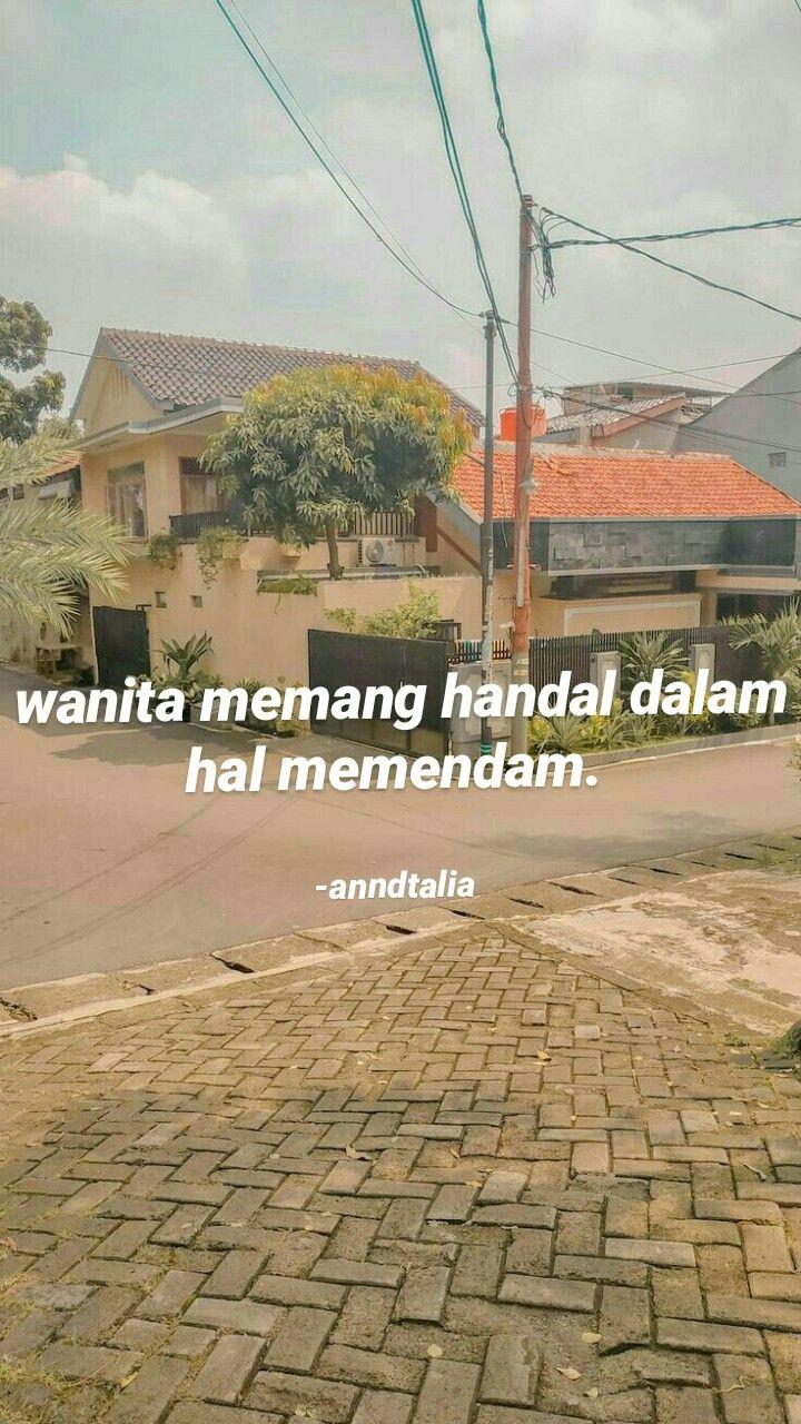 Pin Oleh Kamelia 6140 Di Kutipanku Kata Indah Ungkapan Romanti Motivasi Real Estate Dalam Bahasa Indonesia