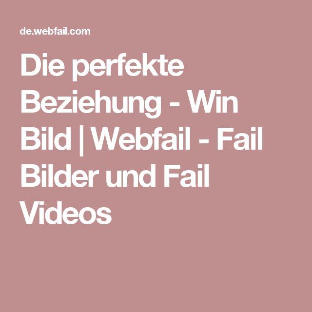 Die perfekte Beziehung - Win Bild   Webfail - Fail Bilder und Fail Videos