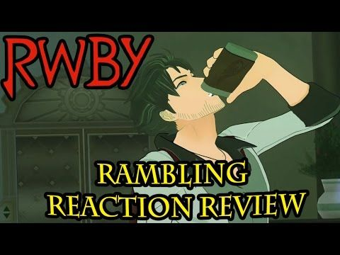 RWBY Volume 3 Chapter 3 - Rambling Reaction Review - Qrow's Winter of Discontent  Winter and Qrow go at it...not that way, and more questions are created then answered when Ozpin's old guard meet in this chapter of RWBY!