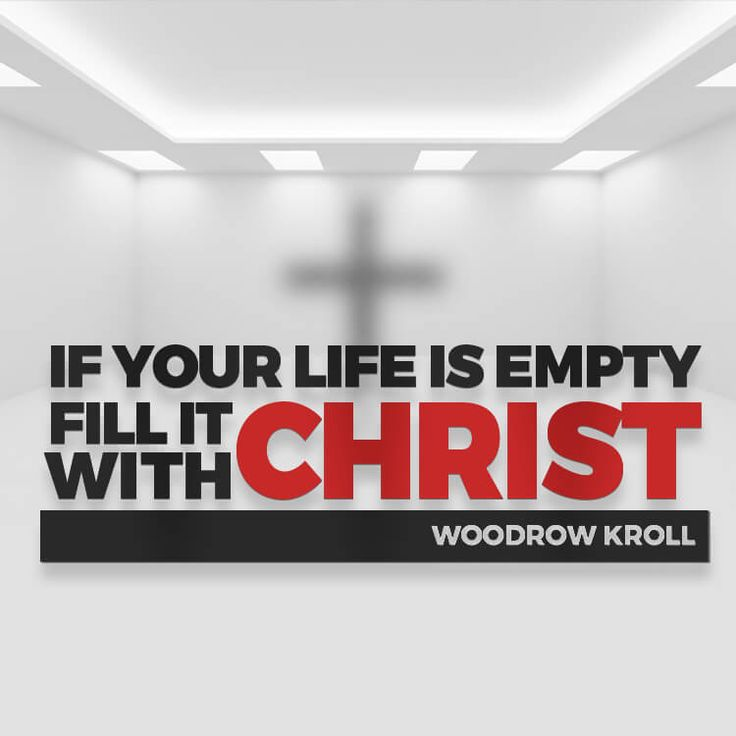 """Christian quote by Woodrow Kroll on the satisfaction that Christ offers. """"If your life is empty, fill it with Christ."""""""