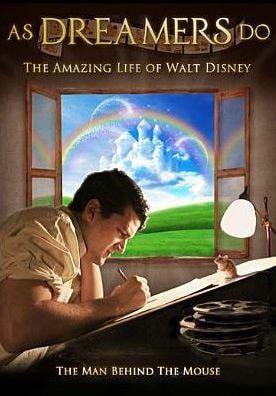As Dreamers Do: The Amazing Life of Walt Disney, DVD