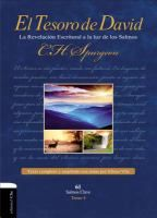 Tesoro de David. t. I : la revelación escritural a la luz de los Salmos / C.H. Spurgeon ; texto completo traducido y ampliado con notas y referencias bíblicas por Eliseo Vila.