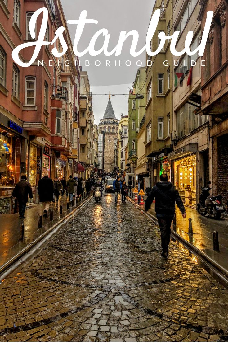 Best Neighborhoods to Visit in Istanbul