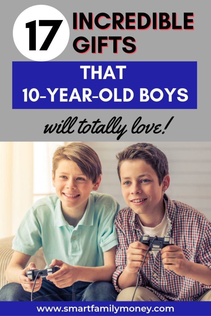 17 Of The Best Gifts For 10 Year Old Boys In 2019 10 Year Old