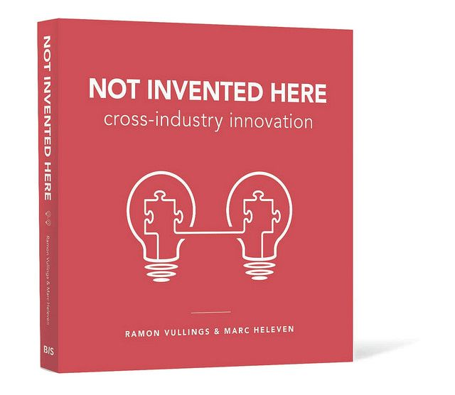 Not Invented Here: cross-industry innovation - book cover