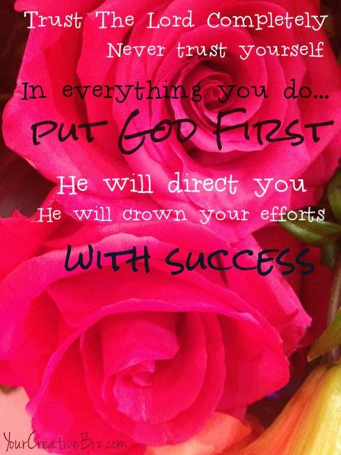 Trust & Put God First In Everything YourCreativeBiz.com