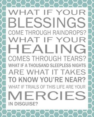 Blessings-Laura Story.: Laura Stories, Quotes, What If, Scripture, Sleepless Night, Songs, 1 Thessalonians, Wisdom, Living