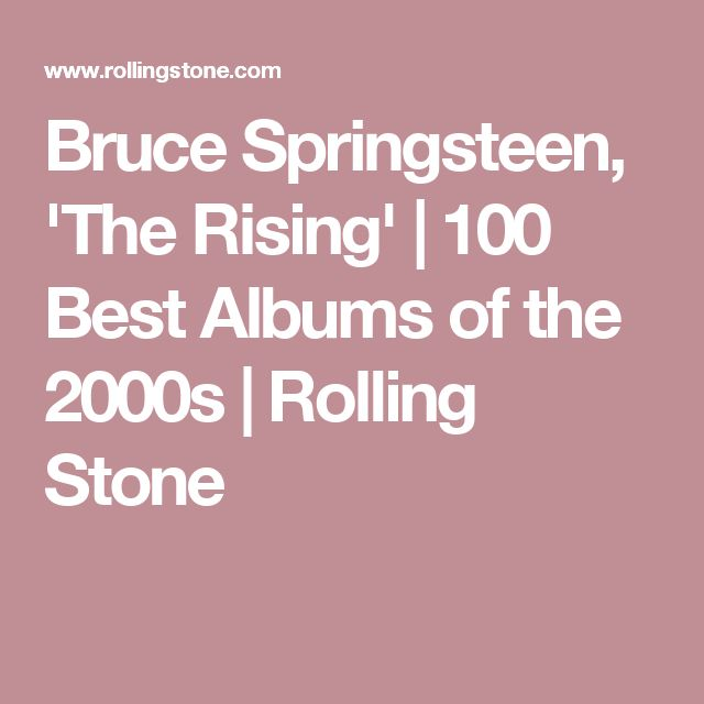 Bruce Springsteen, 'The Rising' | 100 Best Albums of the 2000s | Rolling Stone