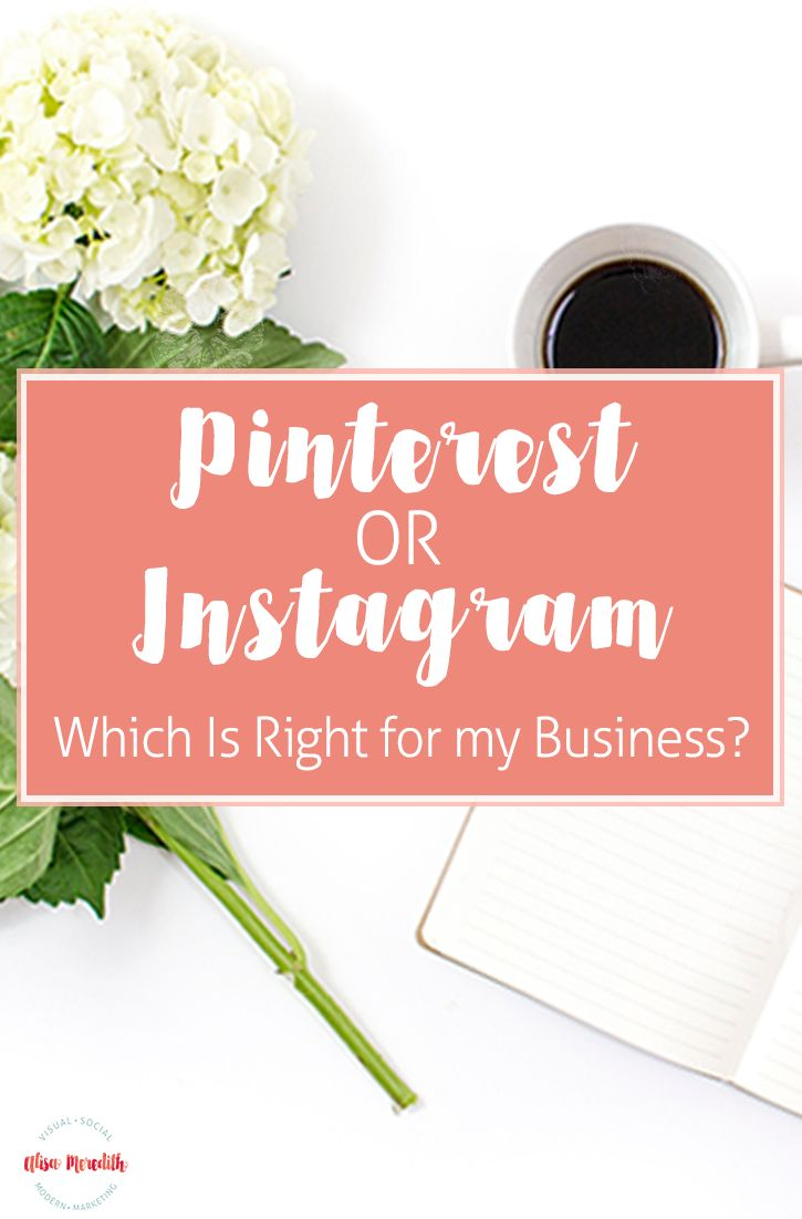 Pinterest or Instagram? Which is Right for my Business? via @alisammeredith