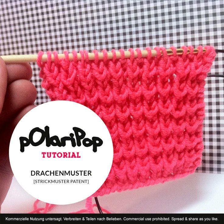 Polaripop Tutorial: Drachenmuster - Strickmuster Patent  - - - - - Dragon pattern -  knitting pattern - brioche stitch