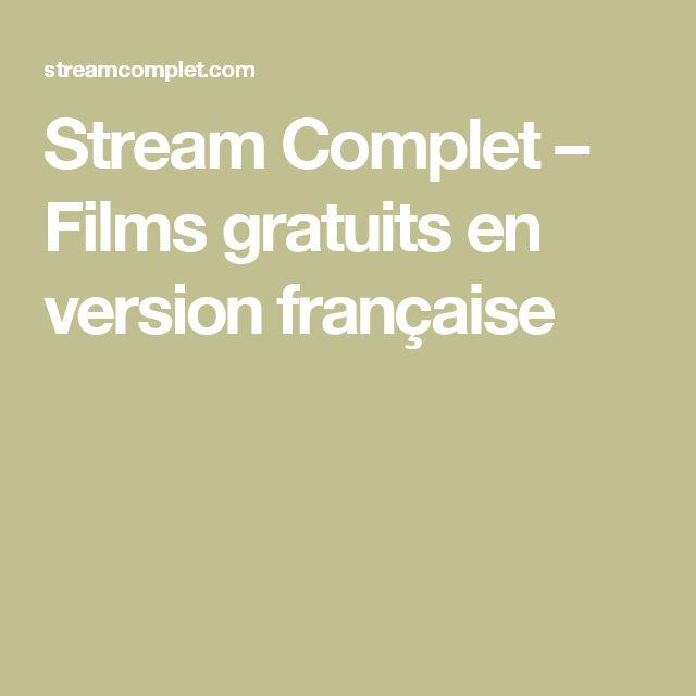 Stream Complet – Films gratuits en version française