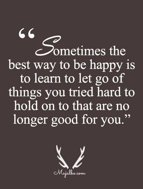 Be Happy Just Let Go Love Quotes