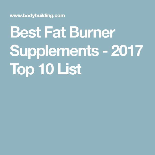 Best Fat Burner Supplements - 2017 Top 10 List