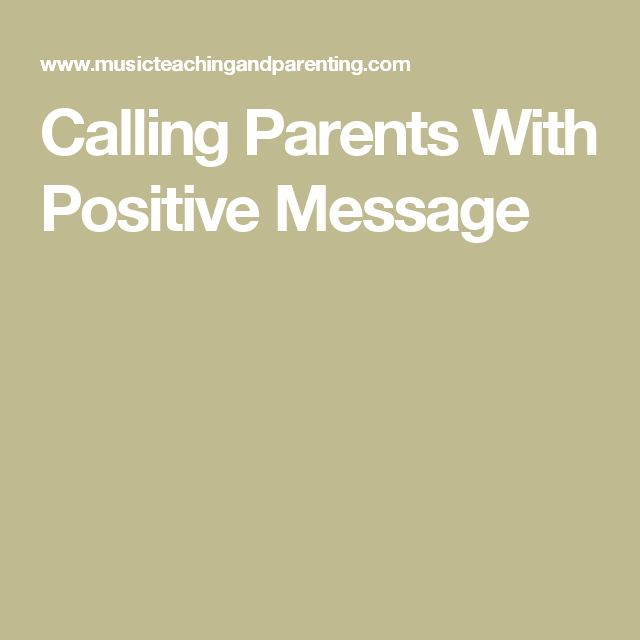 Calling Parents With Positive Message